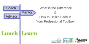 Lunch & Learn: Coach, Mentor, Advisor -  What's the Difference? @ Co//ab | Greensboro | North Carolina | United States