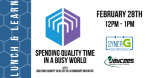 Lunch & Learn: Spending Quality Time in a Busy World @ Action Greensboro